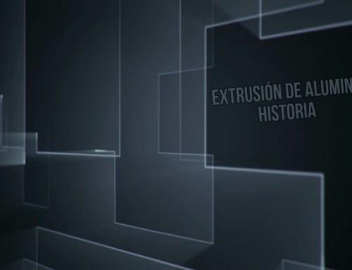 HISTORIA DE LA EXTRUSIÓN DE ALUMINIO